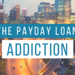 The Payday Loan Addiction