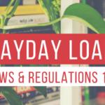 Payday Loan Laws and Regulations 101