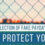 Illegal Collection of Fake Payday Loan Debt: How to Protect Yourself