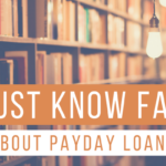6 Must Know Facts About Payday Loans