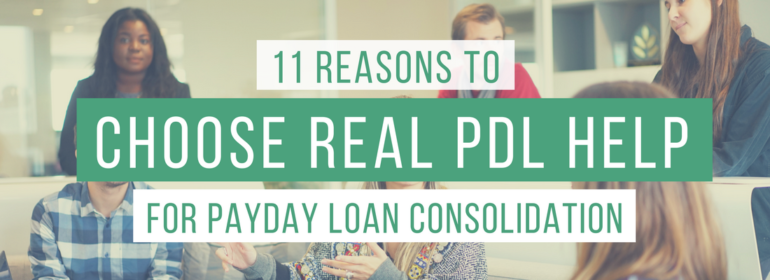 Headline over a photo of a group of people having a meeting. The headline says: 11 Reasons to Choose Real PDL Help for Payday Loan Consolidation