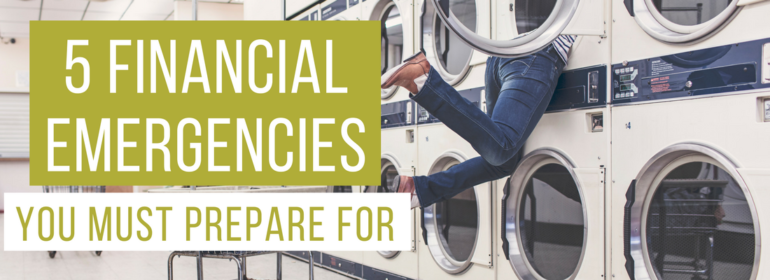 A headline over a photo of a woman halfway inside a dryer at a laundromat. The headline reads: 5 Financial Emergencies You Must Prepare For
