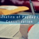20 Benefits of Payday Loan Consolidation