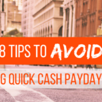 8 Tips to Avoid Needing Quick Cash Payday Loans