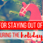 Tips for Staying Out of Debt During the Holidays
