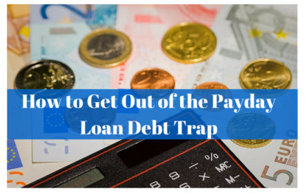 How to Get Out of the Payday Loan Debt Trap
